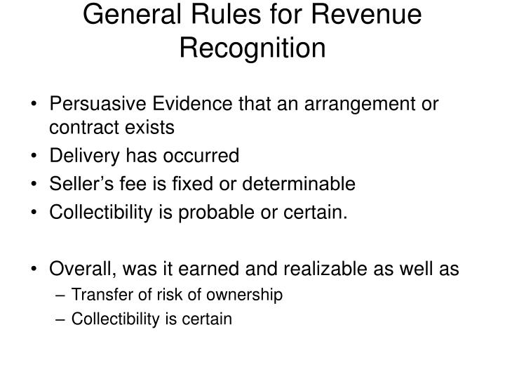 General Rules for Revenue Recognition