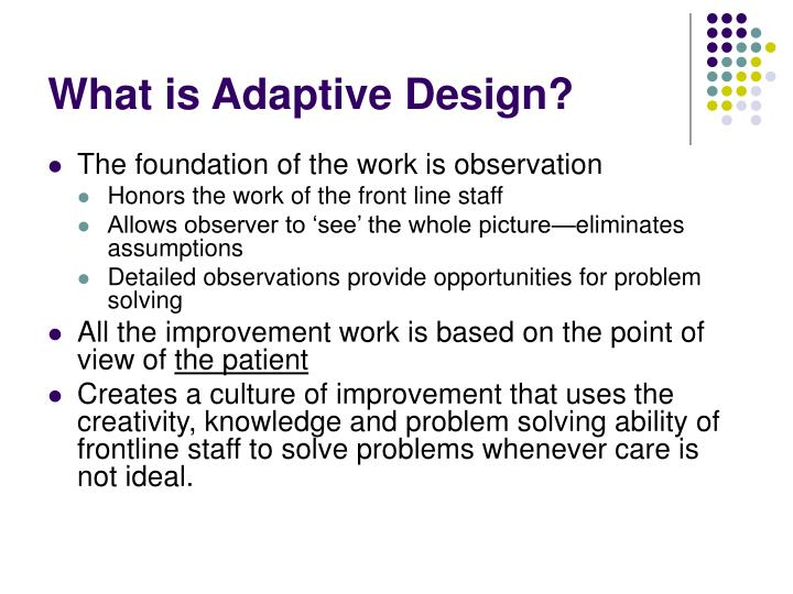 What is Adaptive Design?