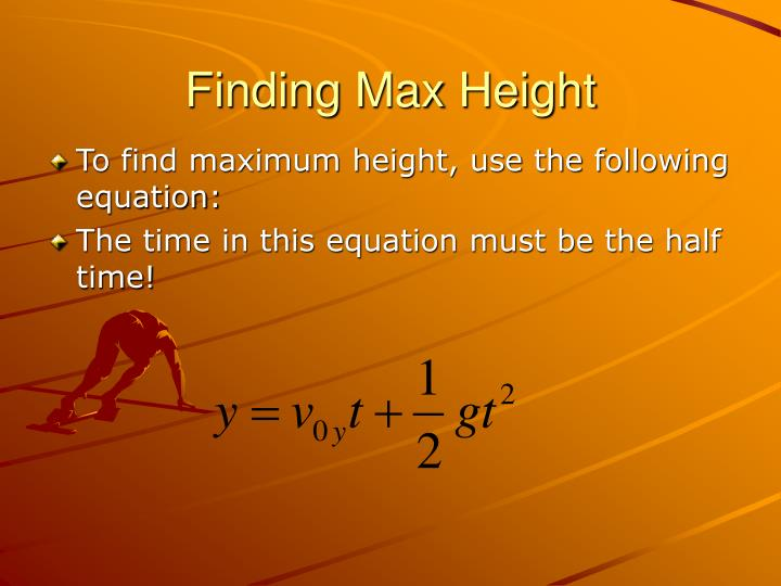 Finding Max Height