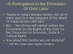 us participation in the elimination of child labor