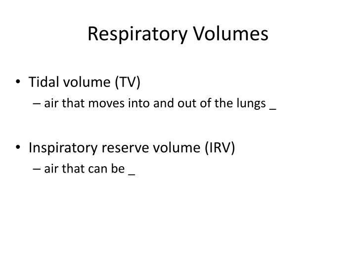Respiratory Volumes