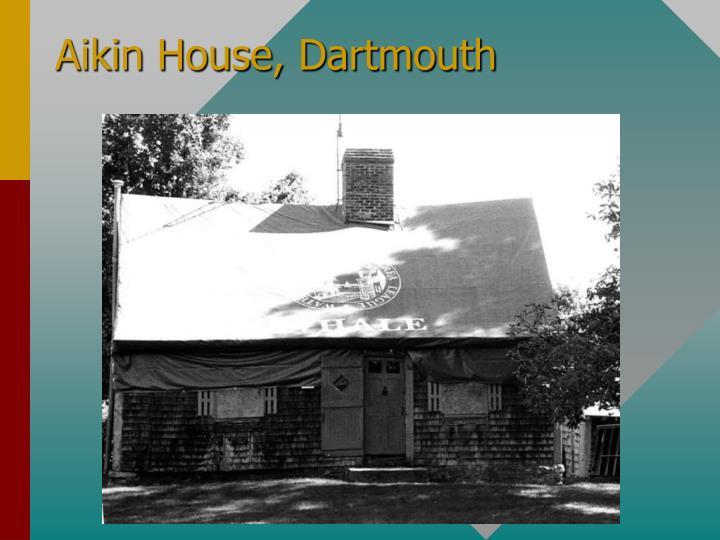 Aikin House, Dartmouth