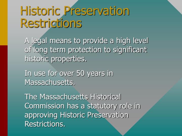 Historic preservation restrictions