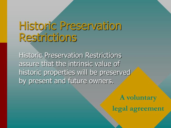 Historic preservation restrictions1