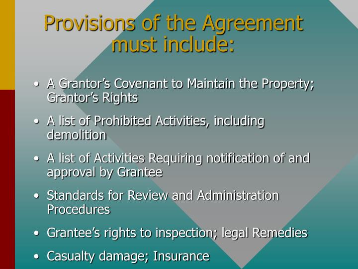Provisions of the Agreement must include: