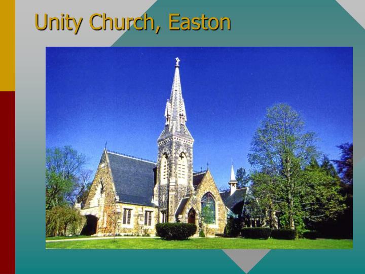 Unity Church, Easton
