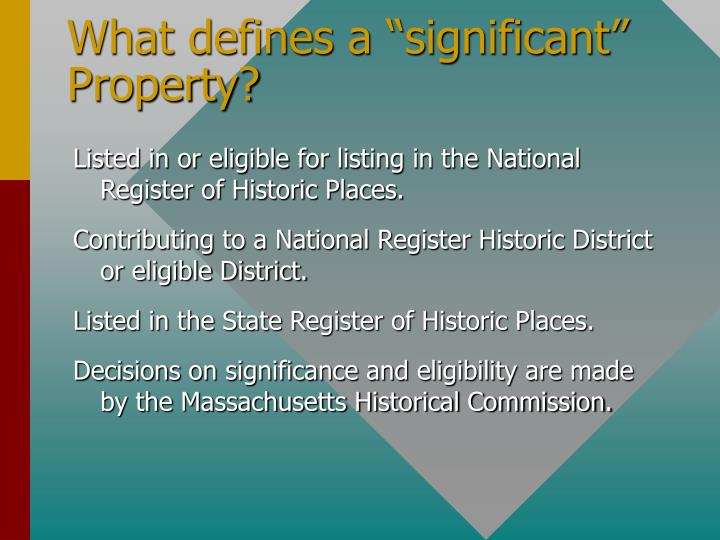 """What defines a """"significant"""" Property?"""