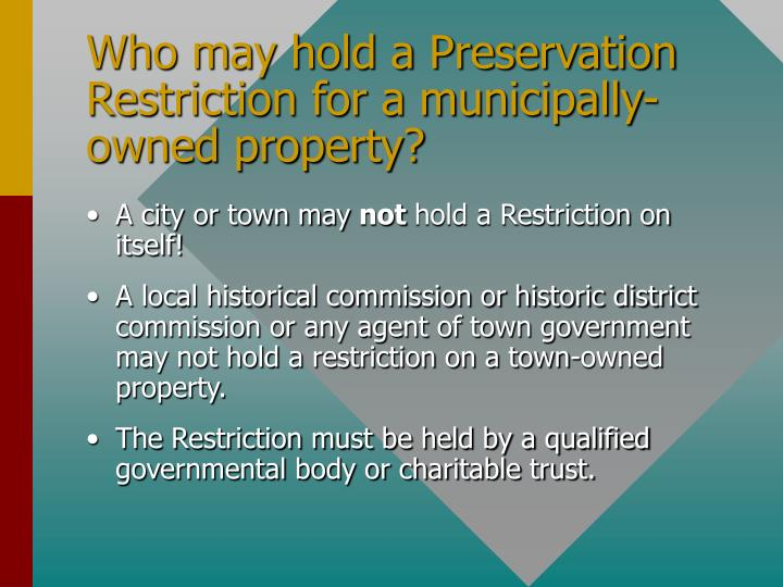 Who may hold a Preservation Restriction for a municipally-owned property?