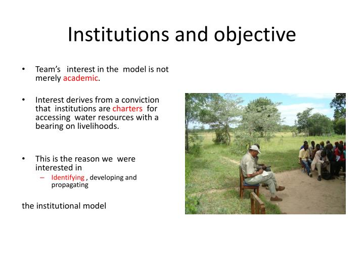 Institutions and objective