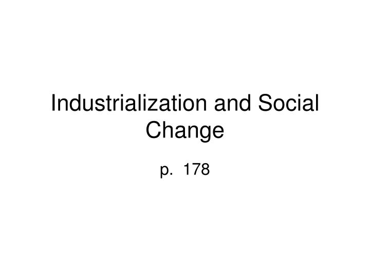 industrialization and social change n.