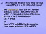 2 if we repeated this study many times we would expect 95 of to fall within what interval