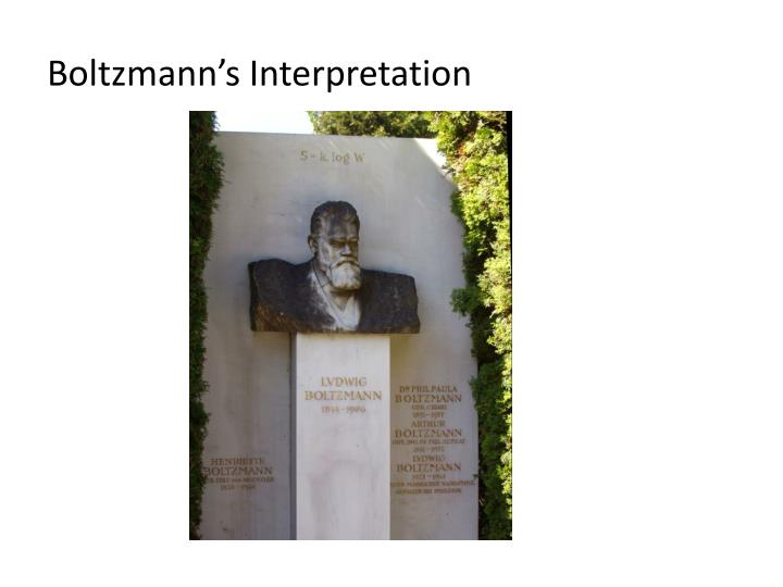Boltzmann s interpretation
