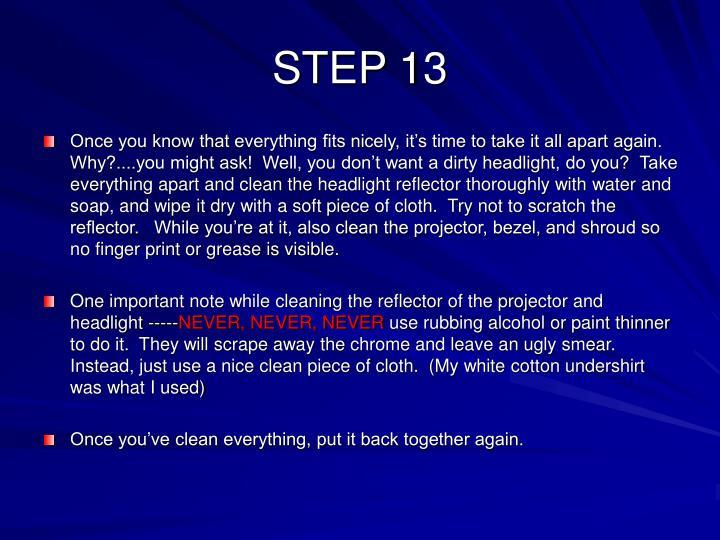 STEP 13