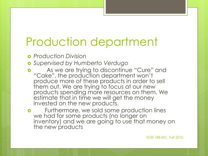 Production department