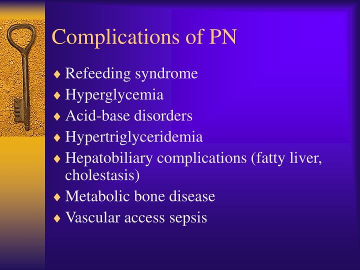 Complications of PN