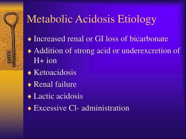 Metabolic Acidosis Etiology