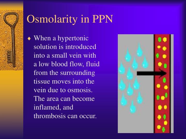 Osmolarity in PPN