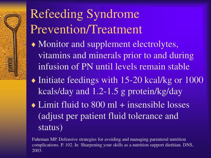 Refeeding Syndrome Prevention/Treatment