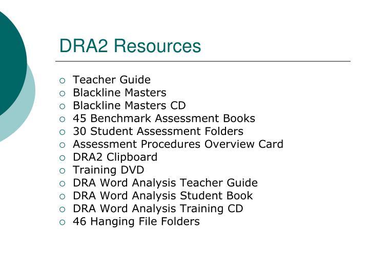 DRA2 Resources