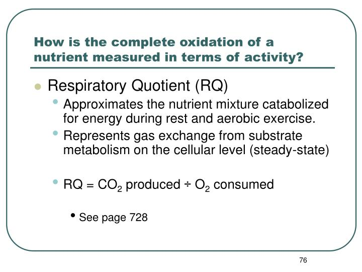 How is the complete oxidation of a nutrient measured in terms of activity?