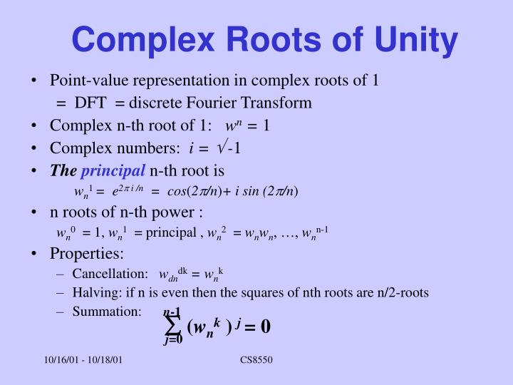 Complex Roots of Unity