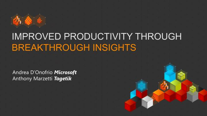 improved productivity through breakthrough insights n.