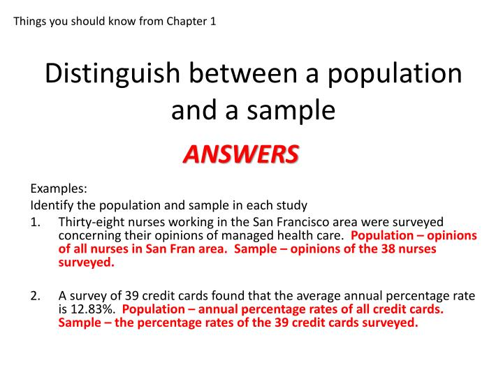 Distinguish between a population and a sample1