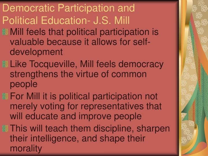 Democratic Participation and Political Education- J.S. Mill