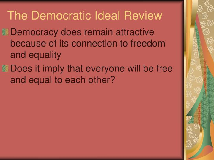 The Democratic Ideal Review