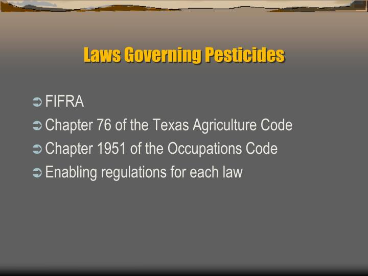 Laws Governing Pesticides
