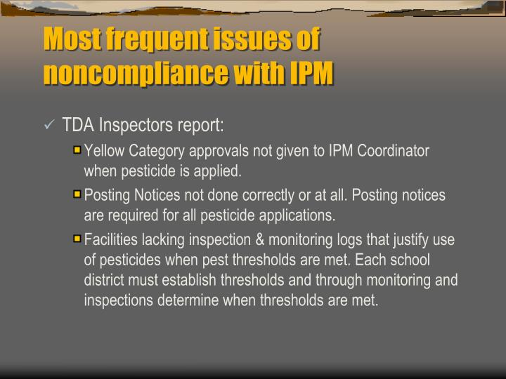 Most frequent issues of noncompliance with IPM