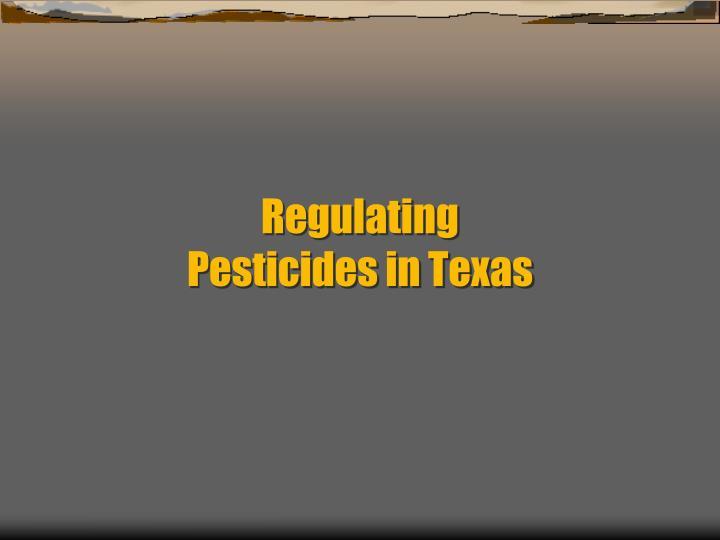Regulating pesticides in texas