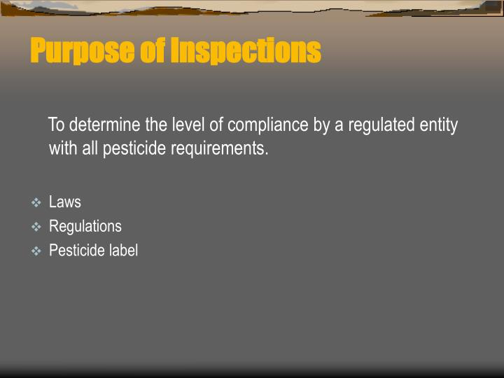 Purpose of Inspections