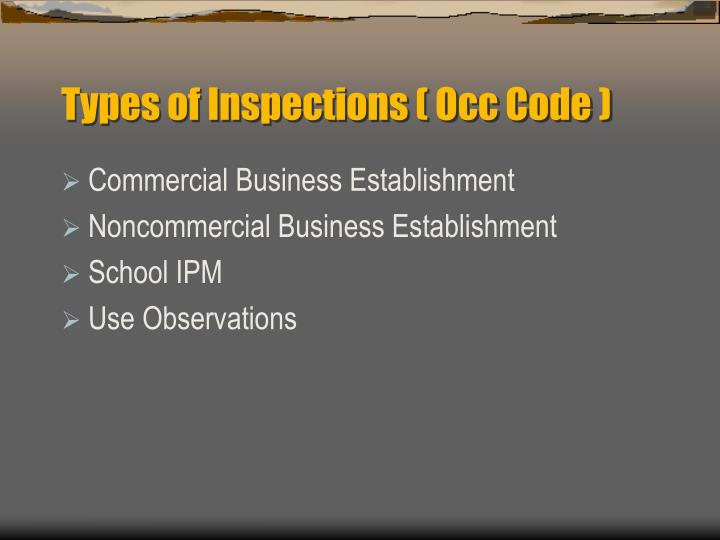 Types of Inspections ( Occ Code )
