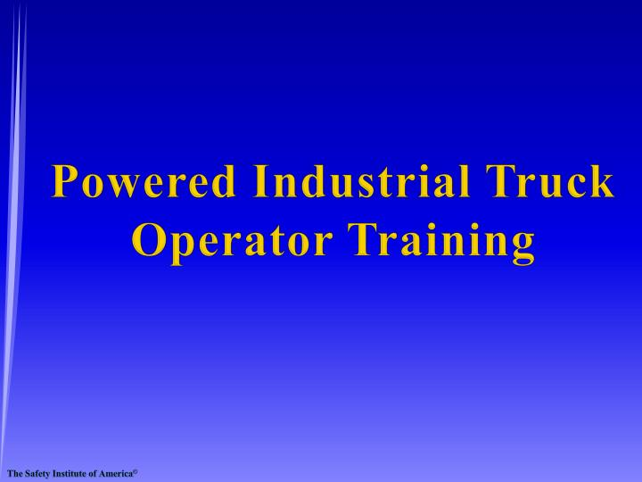 PPT Powered Industrial Truck Operator Training PowerPoint