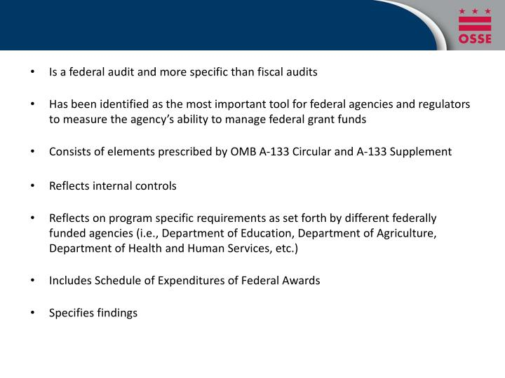 Is a federal audit and