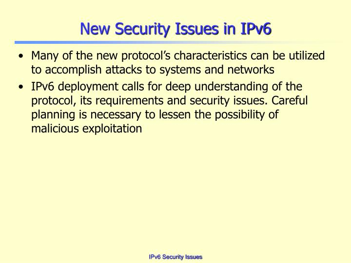 New security issues in ipv6