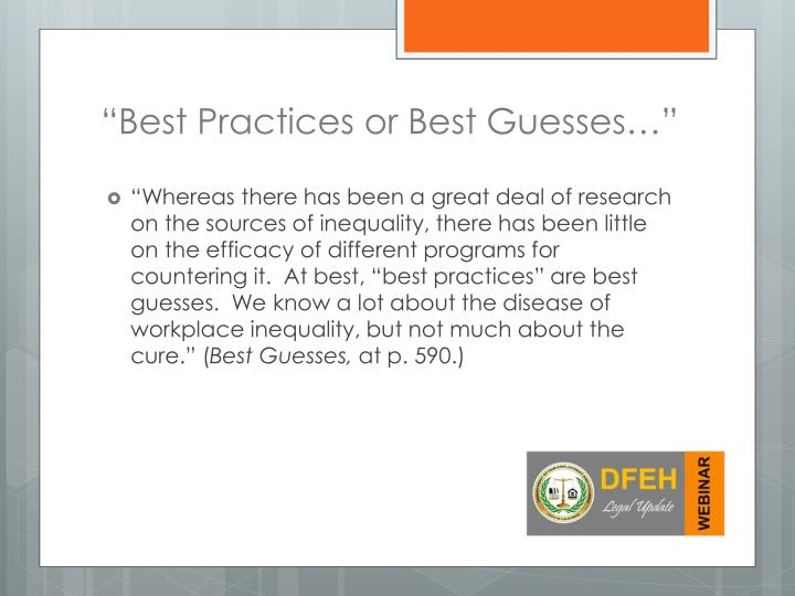 """""""Best Practices or Best Guesses…"""""""