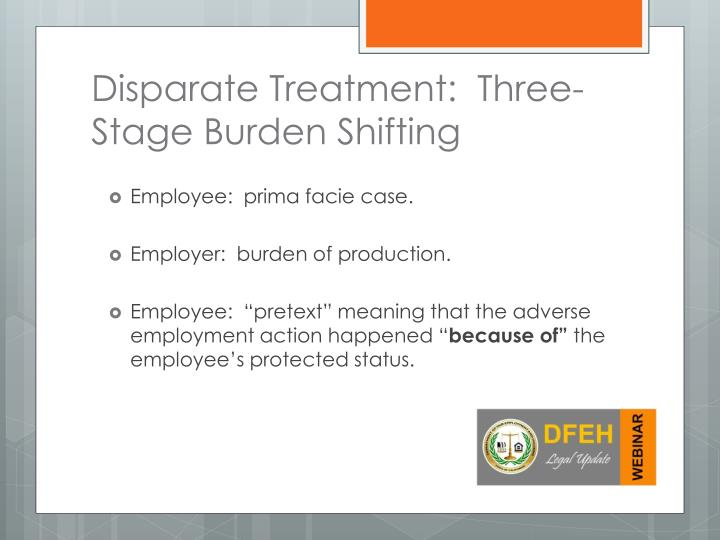Disparate Treatment:  Three-