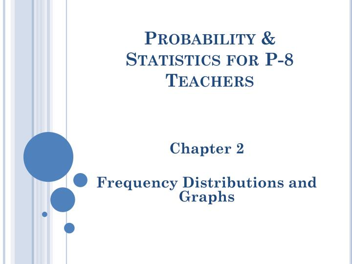 Probability statistics for p 8 teachers