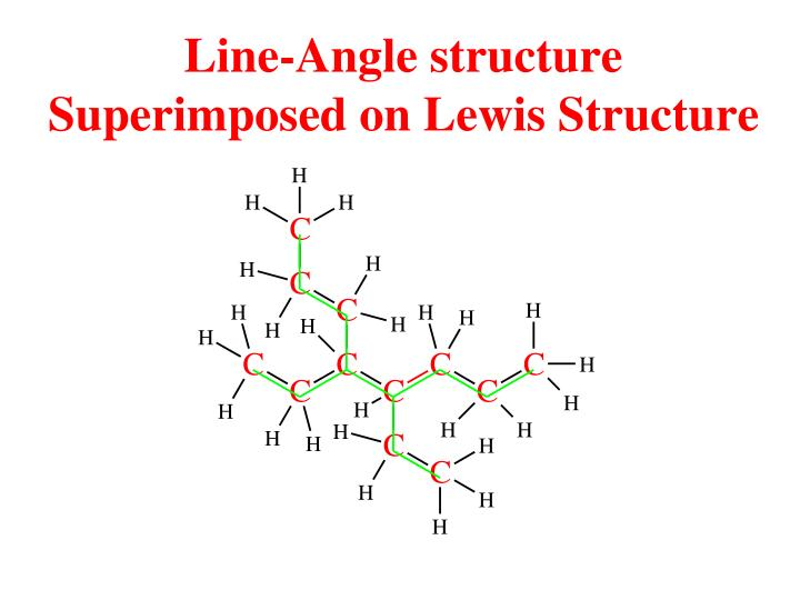 Line-Angle structure Superimposed on Lewis Structure