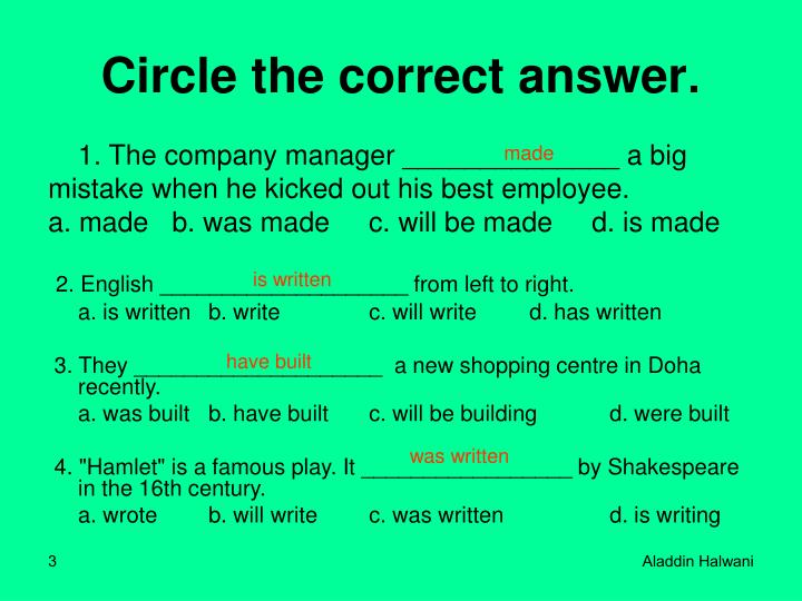 Circle the correct answer