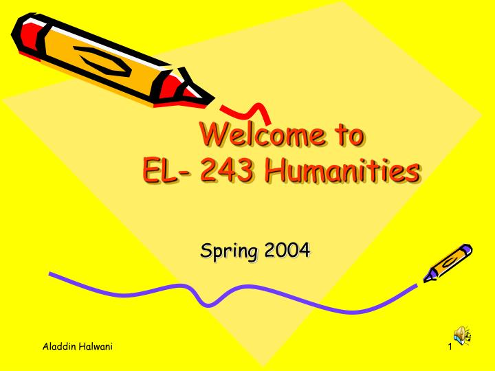 Welcome to el 243 humanities