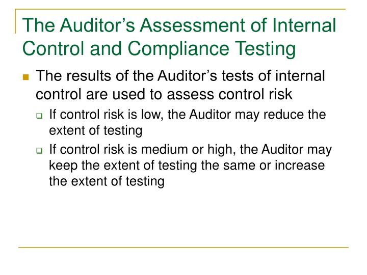 The Auditor's Assessment of Internal Control and Compliance Testing
