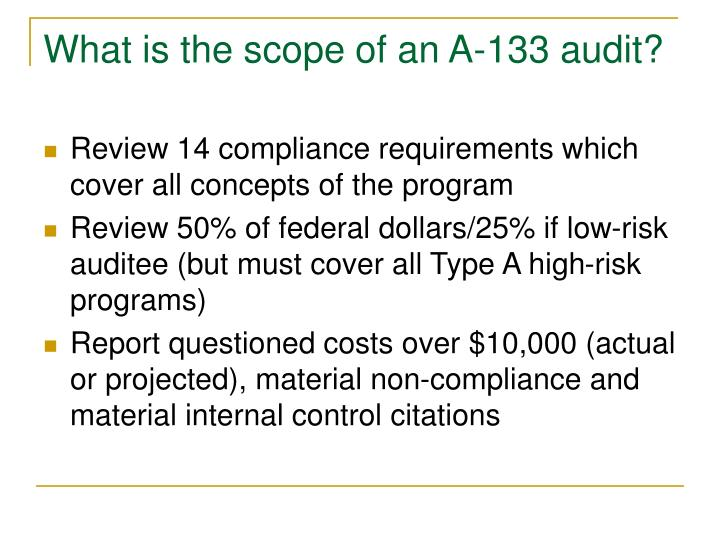 What is the scope of an A-133 audit?