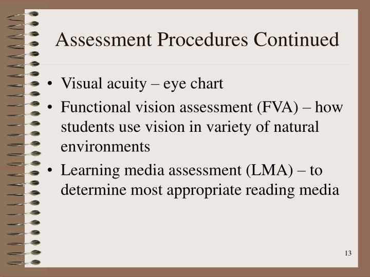 Assessment Procedures Continued
