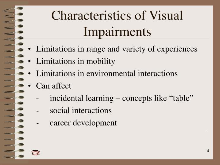 Characteristics of Visual Impairments