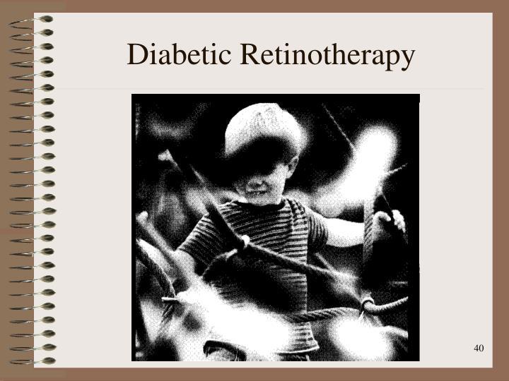 Diabetic Retinotherapy