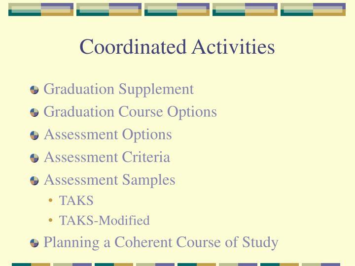 Coordinated Activities
