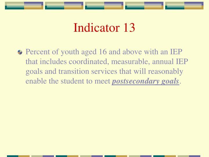 Indicator 13